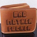 Bad Mother Fucker財布、通称BMF財布